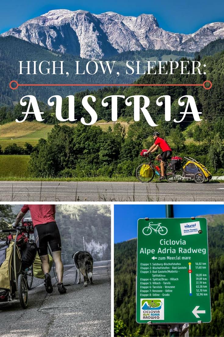 High, Low, Sleeper: Cycle Touring Austria | Long Haul Trekkers #cycletouring #worldbybike