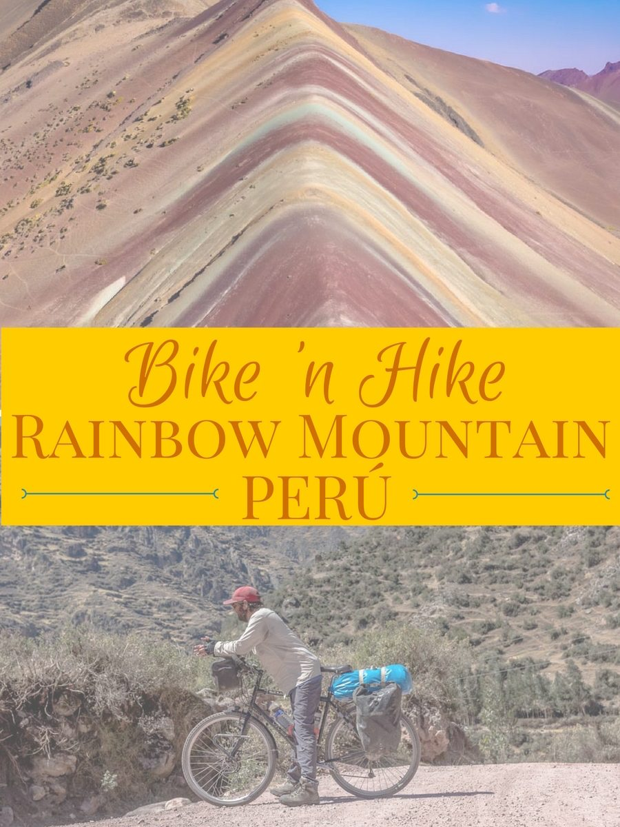 Bike 'n Hike: Rainbow Mountain | Long Haul Trekkers