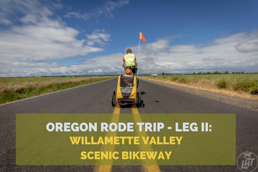 Oregon Rode Trip: Willamette Valley Scenic Bikeway | Long Haul Trekkers