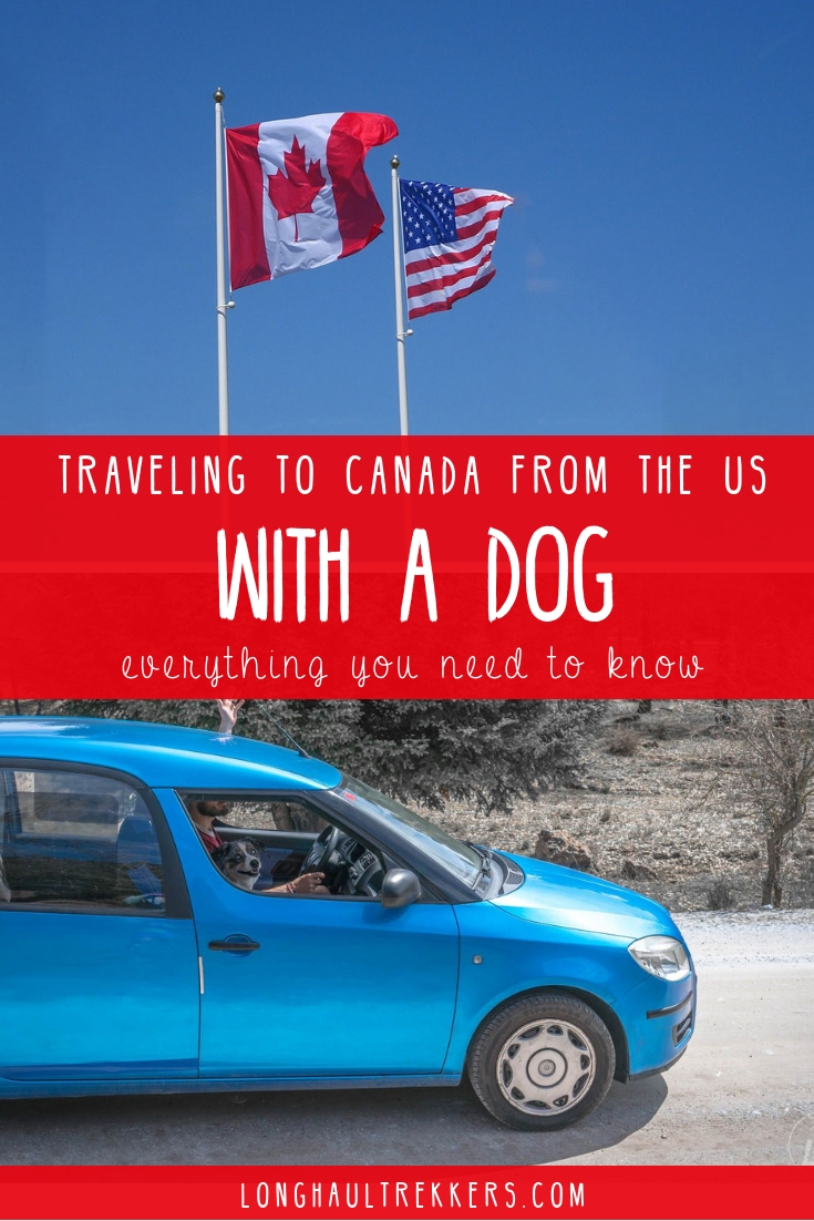 Traveling to Canada with a dog? Read this post to find out the regulations and rules before you cross the border.