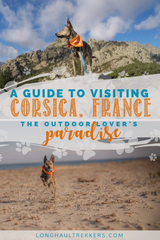 Hiking galore, pristine beaches, filled with mountains. Here's how to have an adventure-packed trip in Corsica.