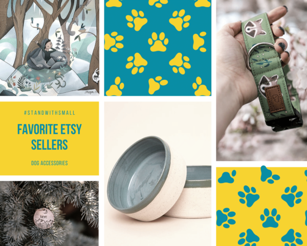 #standwithsmall Favorite Etsy Sellers for Dog Accessories