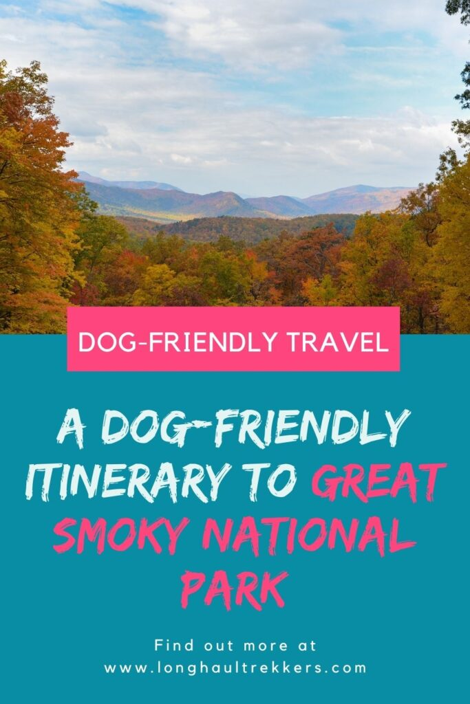 Dog Friendly Guide to Gatlinburg, TN and the Great Smoky Mountains